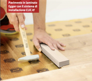 Egger Clic it! - Nuovo sistema aggancio pavimenti in laminato incastro 2021-2023