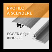 Profili Scendere Egger 8/32 Kingsize